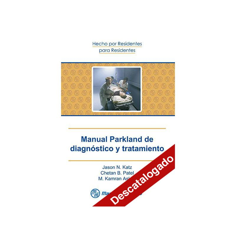 Manual Parkland de diagnóstico y tratamiento