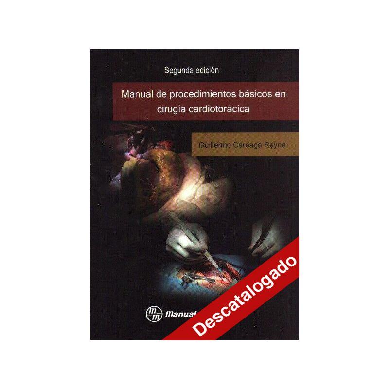 - Manual de procedimientos básicos en cirugía cardiotorácica