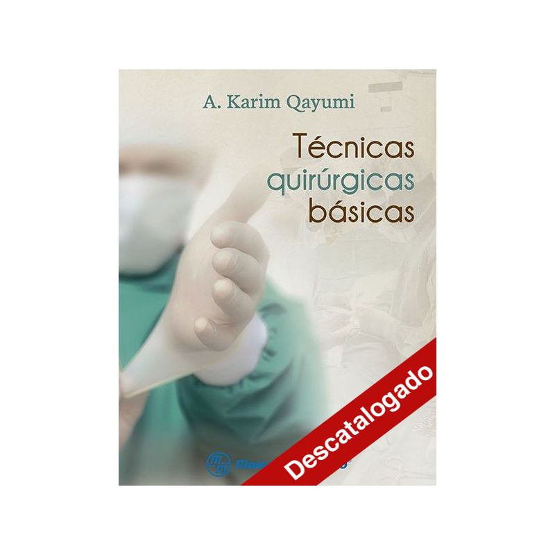 - Técnicas quirúrgicas básicas
