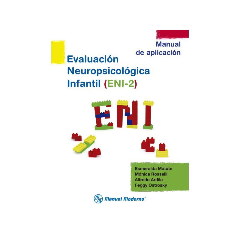 Evaluación Neuropsicológica Infantil, 2a ed.