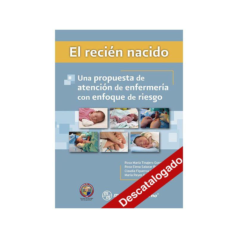 El recién nacido: una propuesta de atención de enfermería con enfoque de riesgo