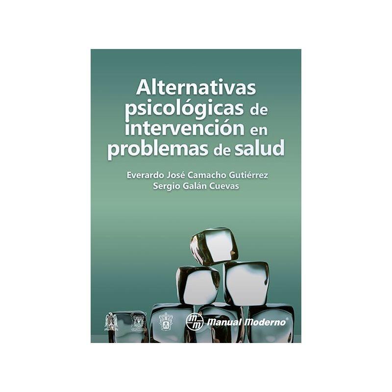Alternativas psicológicas de intervención en problemas de salud