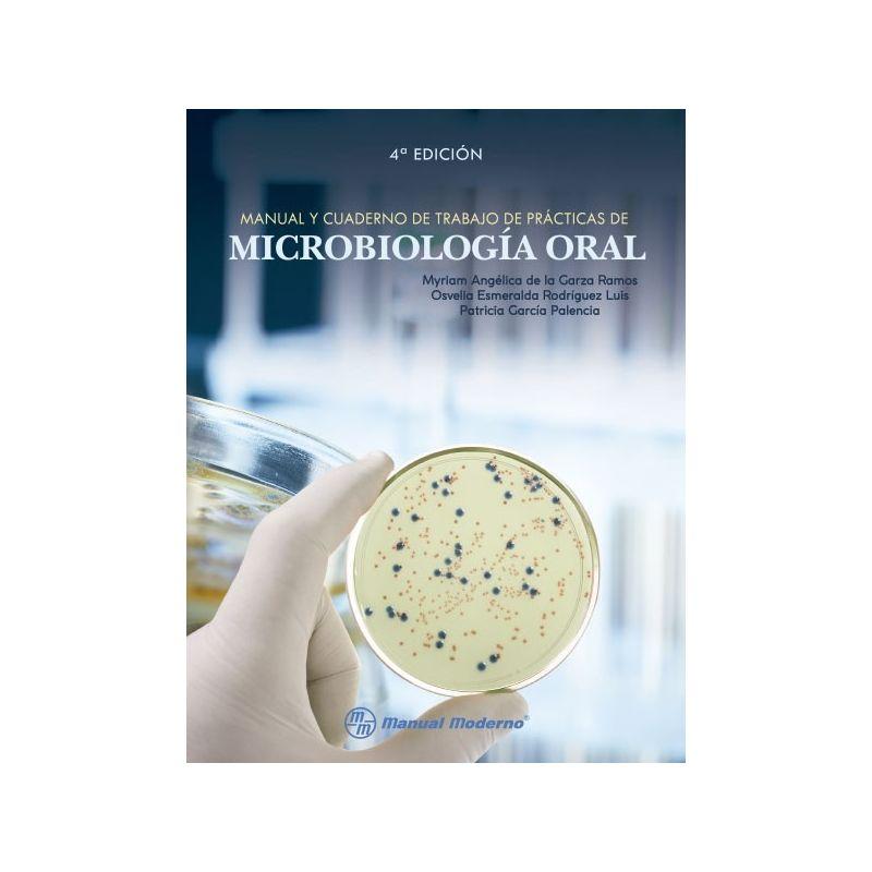 Manual y cuaderno de trabajo de prácticas de microbiología oral