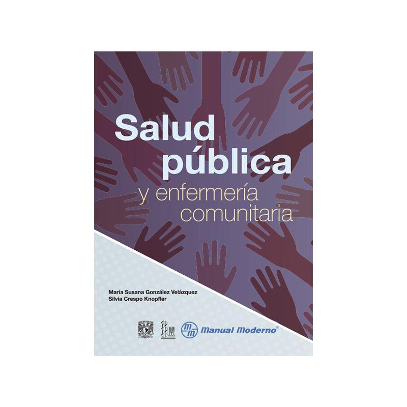 Salud pública y enfermería comunitaria