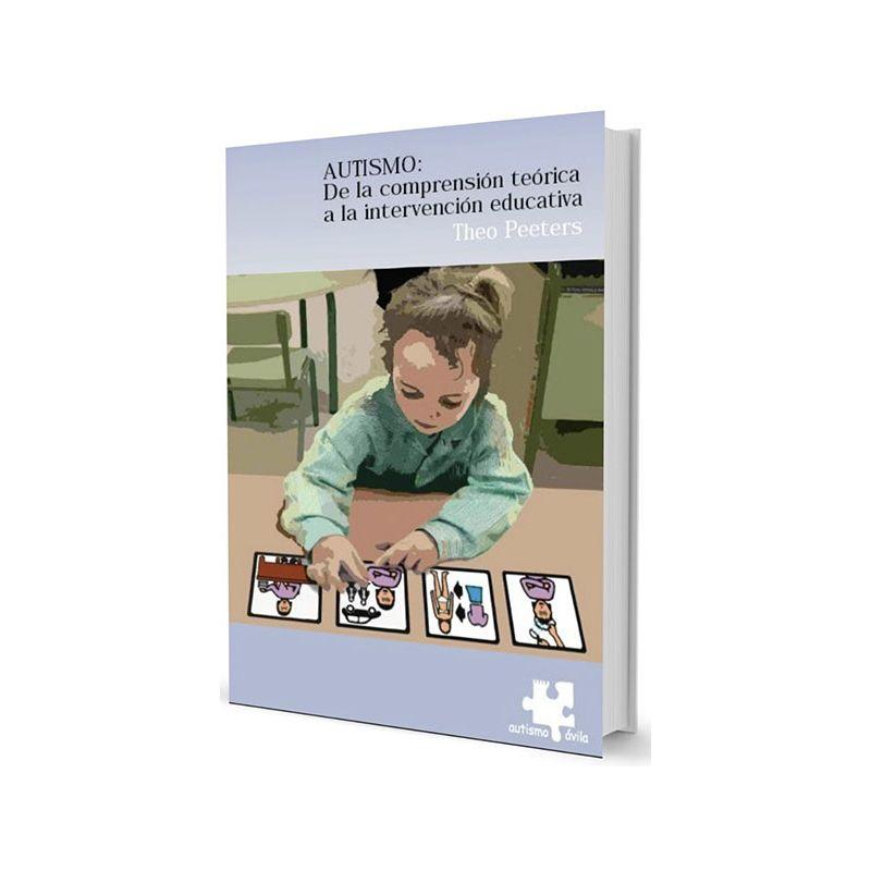 Autismo: de la comprensión teórica a la intervención educativa