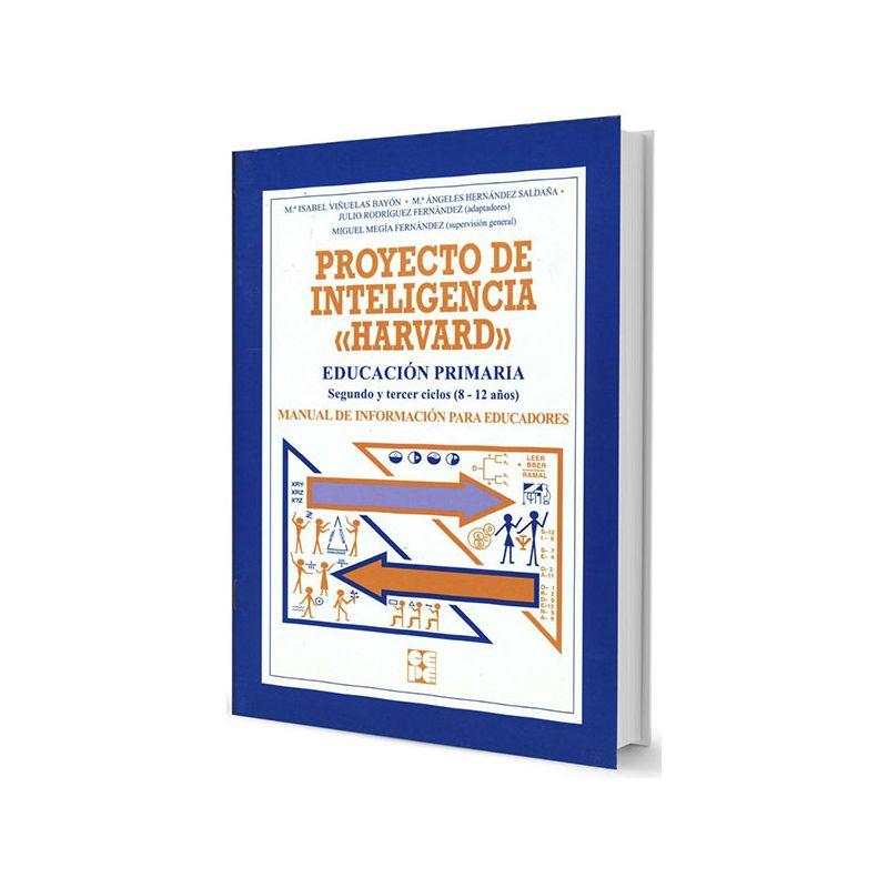 Proyecto de Inteligencia Harvard. Manual de Información para Educadores