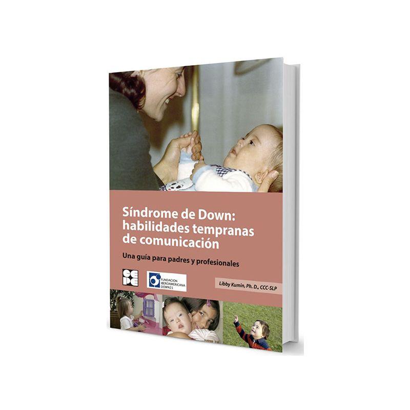Síndrome de Down: Habilidades tempranas de comunicación.
