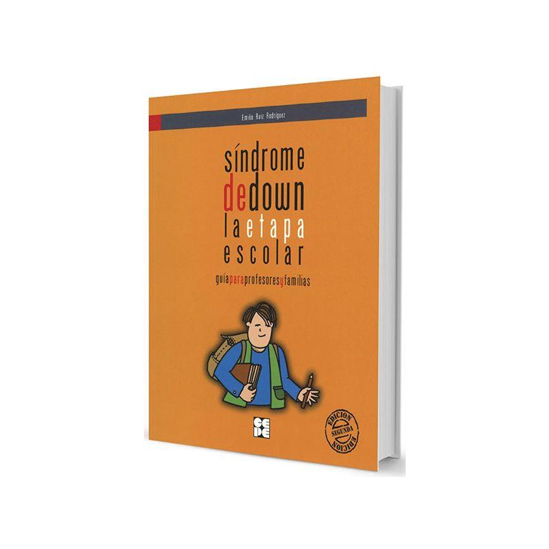 Síndrome de Down. La Etapa Escolar