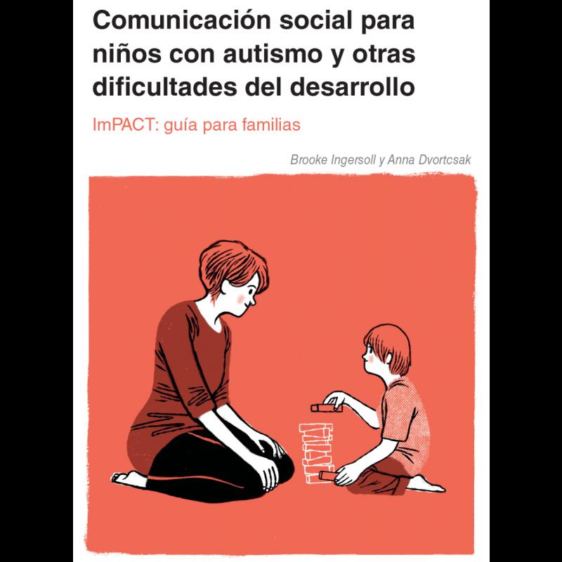 Comunicación social para niños con autismo y otras dificultades del desarrollo.