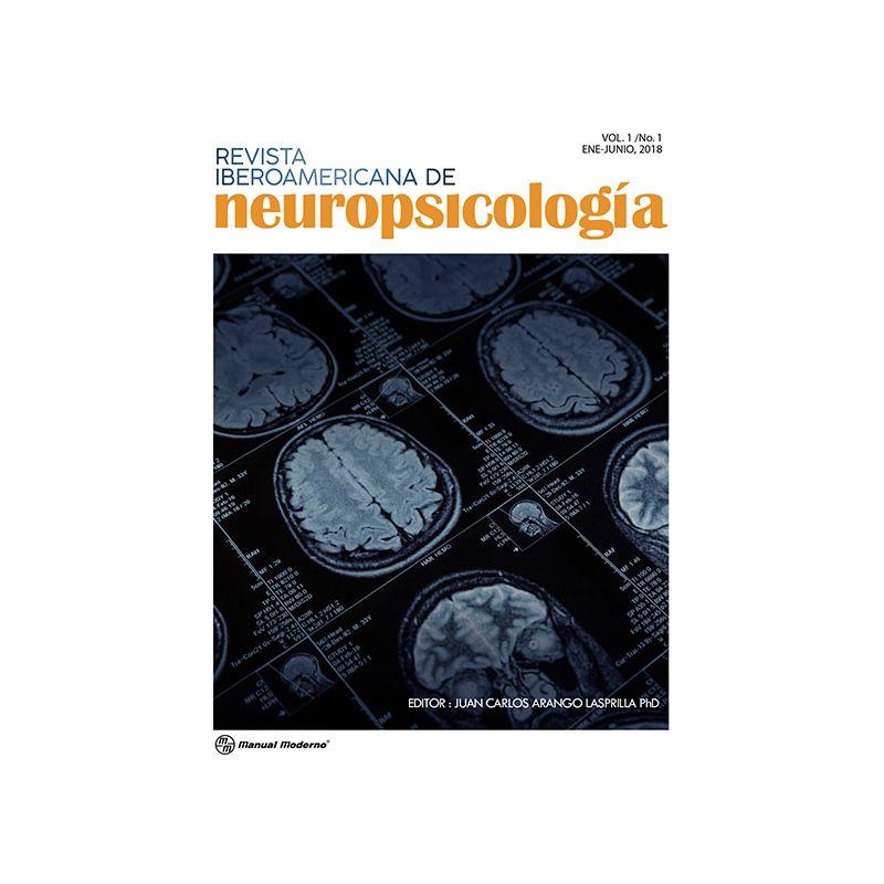Revista Iberoamericana de Neuropsicología, Vol. 1 No. 1