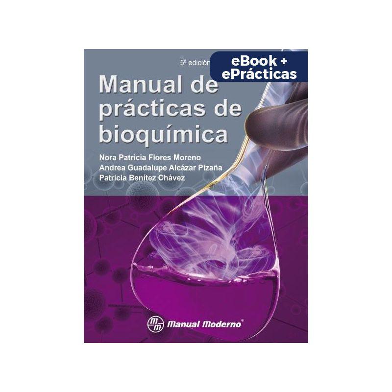 Manual de prácticas de bioquímica. eBook + ePrácticas