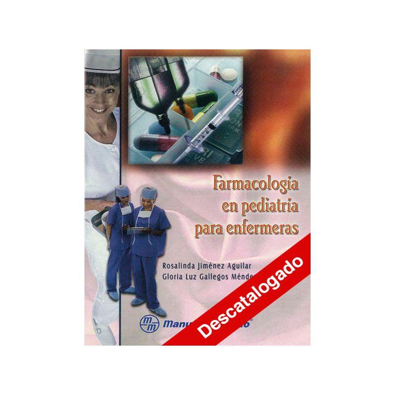 - Farmacología en pediatría para enfermeras