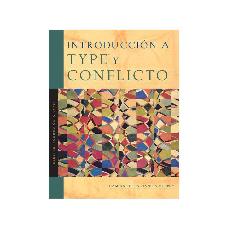 Introducción al Type™ y Conflicto