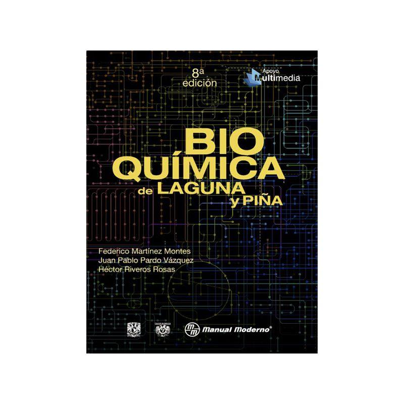 Bioquímica de Laguna y Piña