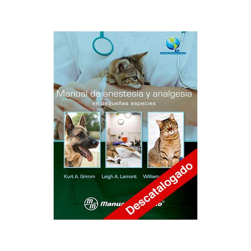 Manual de anestesia y analgesia en pequeñas especies
